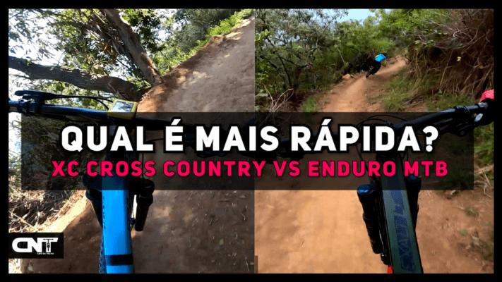 XC CROSS COUNTRY VS ENDURO MTB - QUAL É MAIS RÁPIDA