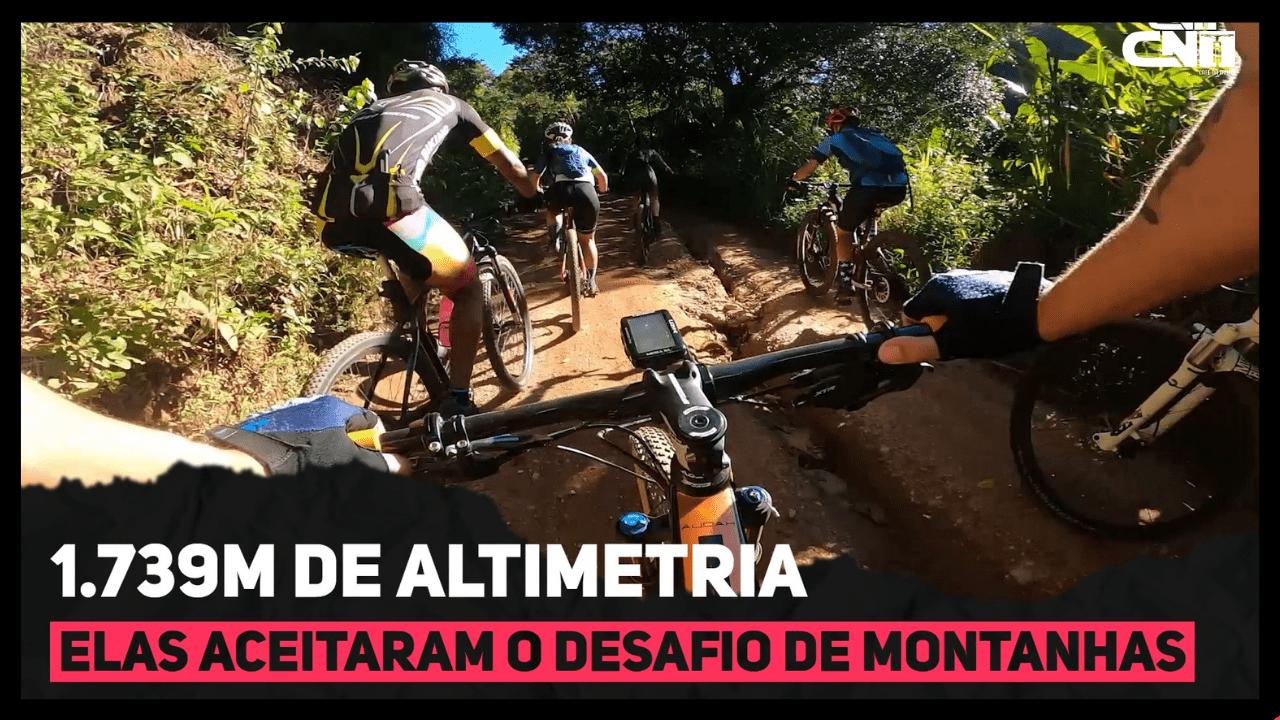 Elas aceitaram o Desafio de Montanhas - Mountain Bike | Café na Trilha