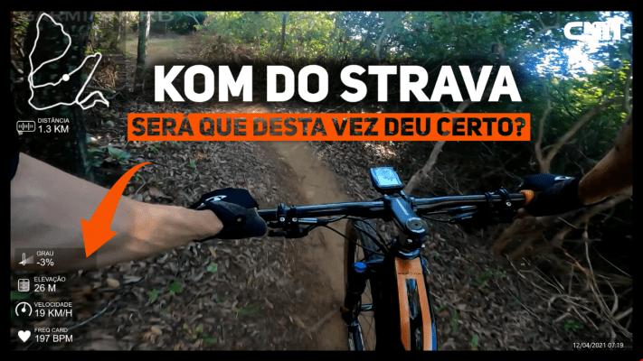 Em busca do KOM do Strava - Mountain Bike