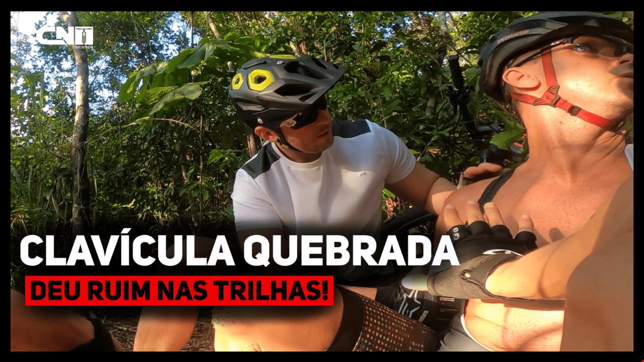 Clavícula Quebrada - Deu ruim nas trilhas de MTB - Café na Trilha